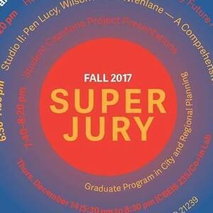 City and Regional Planning Fall 2017 Super Jury