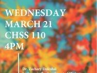 CHSS Colloquium Series Featuring Dr. Zachary Doleshal