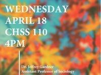 CHSS Colloquium Series Featuring Dr. Jeffrey Gardner