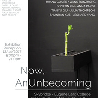 Now, An Unbecoming - Skybridge Exhibition