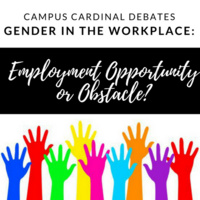 Gender in the Workplace: Employment Opportunity or Obstacle?