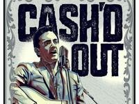 Cash'd Out — Tribute To Johnny Cash