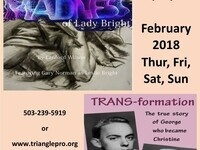 Double Bill: Madness of Lady Bright & TRANS-formation