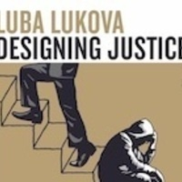 Luba Lukova: Designing Justice