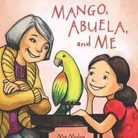 Silicon Valley Reads: Mango, Abuela and Me Story and Activity