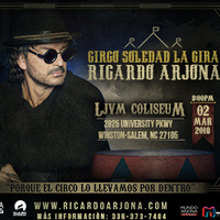 Ricardo Arjona: Circo Soledad La Gira
