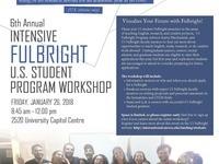 6th Annual Intensive Fulbright U.S. Student Program Workshop