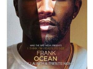 I Think I'm Ready to See Frank Ocean - Book Launch & Tribute Night