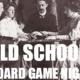 Old School Board Game Night