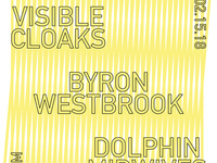 Visible Cloaks, Byron Westbrook, Dolphin Midwives — Live