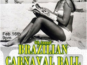 "Sixth Annual Brazilian Carnaval Ball PDX: ""Girls from Ipanema"""