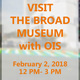 Visit The Broad with OIS