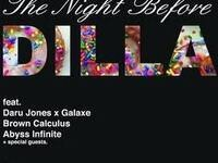 The Night Before Dilla: Daru Jones x Galaxe