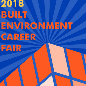 2018 Built Environment Career Fair