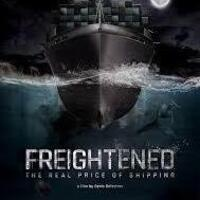 2018 Green Film Series: Freightened The Real Price of Shipping