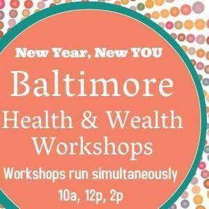 Baltimore Health & Wealth Workshops