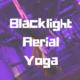 Blacklight Aerial Yoga
