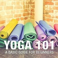 Yoga 101: Intro to Yoga