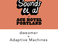 Dweomer/Adaptive Machines/System Lords