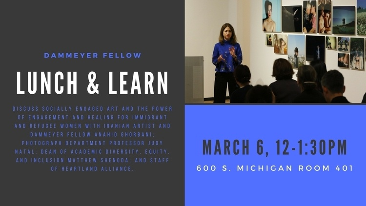 Lunch and Learn: Socially Engaged Art with the Dammeyer Fellow