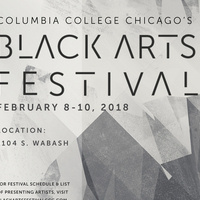 Columbia College Chicago's 2018 Black Arts Festival