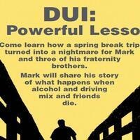 DUI: A Powerful Lesson