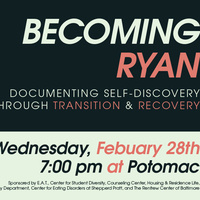 Becoming Ryan: Documenting Self-Discovery Through Transition and Recovery, Featuring Ryan Sallans
