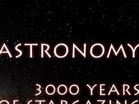 Astronomy:  3000 Years of Star Gazing