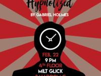 Hypnotist Show feat. Gabriel Holmes