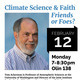 Climate Science & Faith, Friends or Foes?