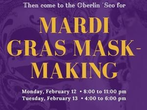Mardi Gras Mask-Making for Oberlin Students, Faculty, and Staff
