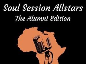 Soul Session All-Stars: The Alumni Edition