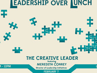 Leadership Over Lunch - The Creative Leader