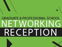 Graduate & Professional School Networking Reception