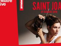 National Theatre Live!: Saint Joan