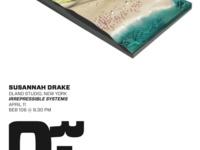 """Susannah Drake: """"Irrepressible Systems"""""""
