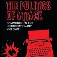 Book Talk and Breakfast: The Politics of Attack: Communiqués and Insurrectionary Violence with Dr. Michael Loadenthal