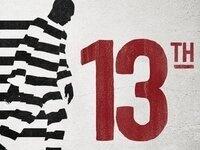 Black History Month Movie: 13th