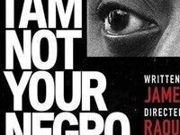 Black History Month Movie: I Am Not Your Negro