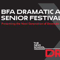 BFA Dramatic Arts Senior Festival