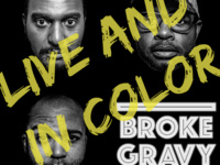 Broke Gravy: Live and in Color