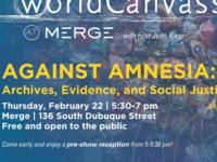 WorldCanvass: Against Amnesia