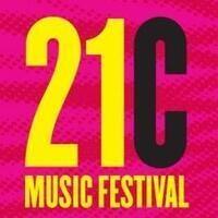 21C MUSIC FESTIVAL