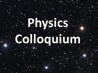 Physics Colloqium