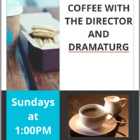 Coffee with the Director and Dramaturg of Anna in the Tropics