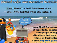 Spring Break Kick-Off with Student Legal and Mediation Services
