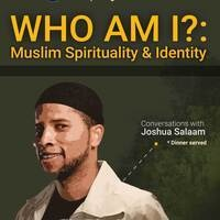Who Am I?: Muslim Spirituality & Identity