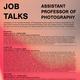 Assistant Professor of Photography Job Talk: Em Rooney