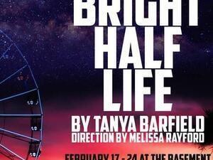 Bright Half Life