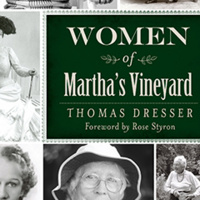 History Is Our Strength: Women of Martha's Vineyard